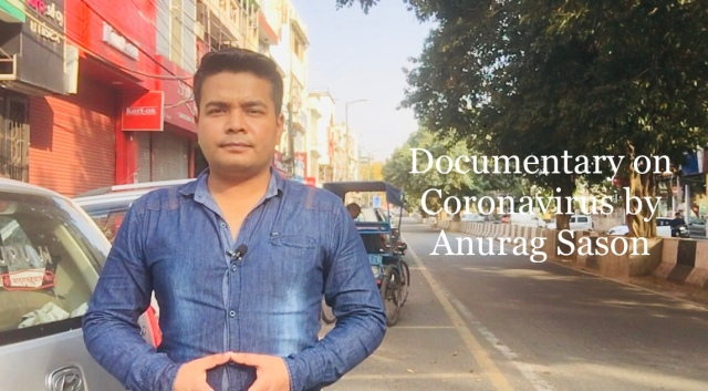 Documentary, Coronavirus, Anurag Sason, Delhi, deserted look